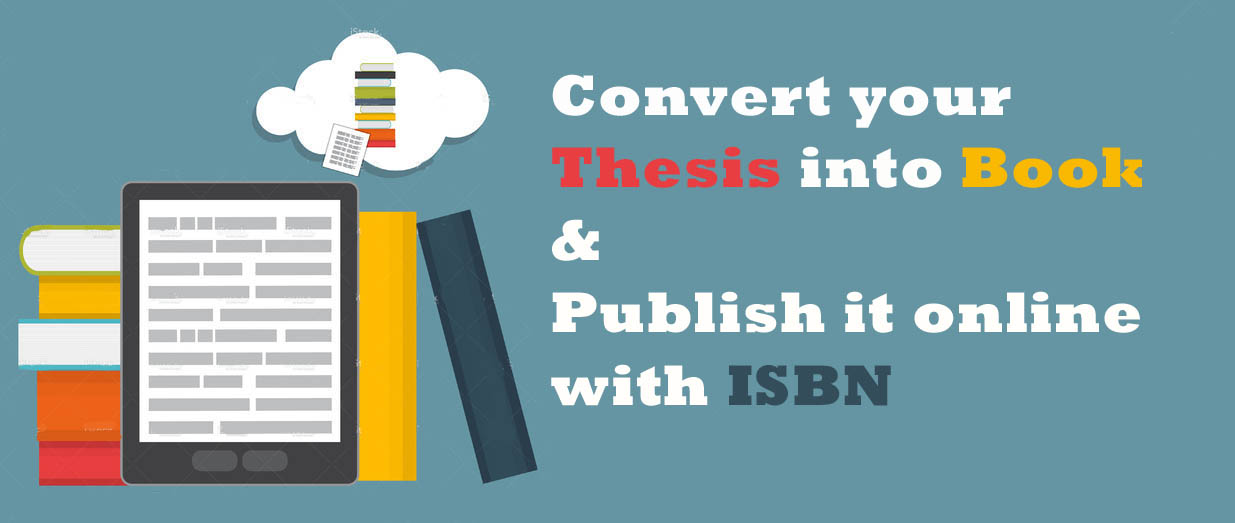 publish thesis as book Publish your thesis book with strong presence of over 15 years in the custom-writing industry, superior papers is one of the most reliable services on this market.
