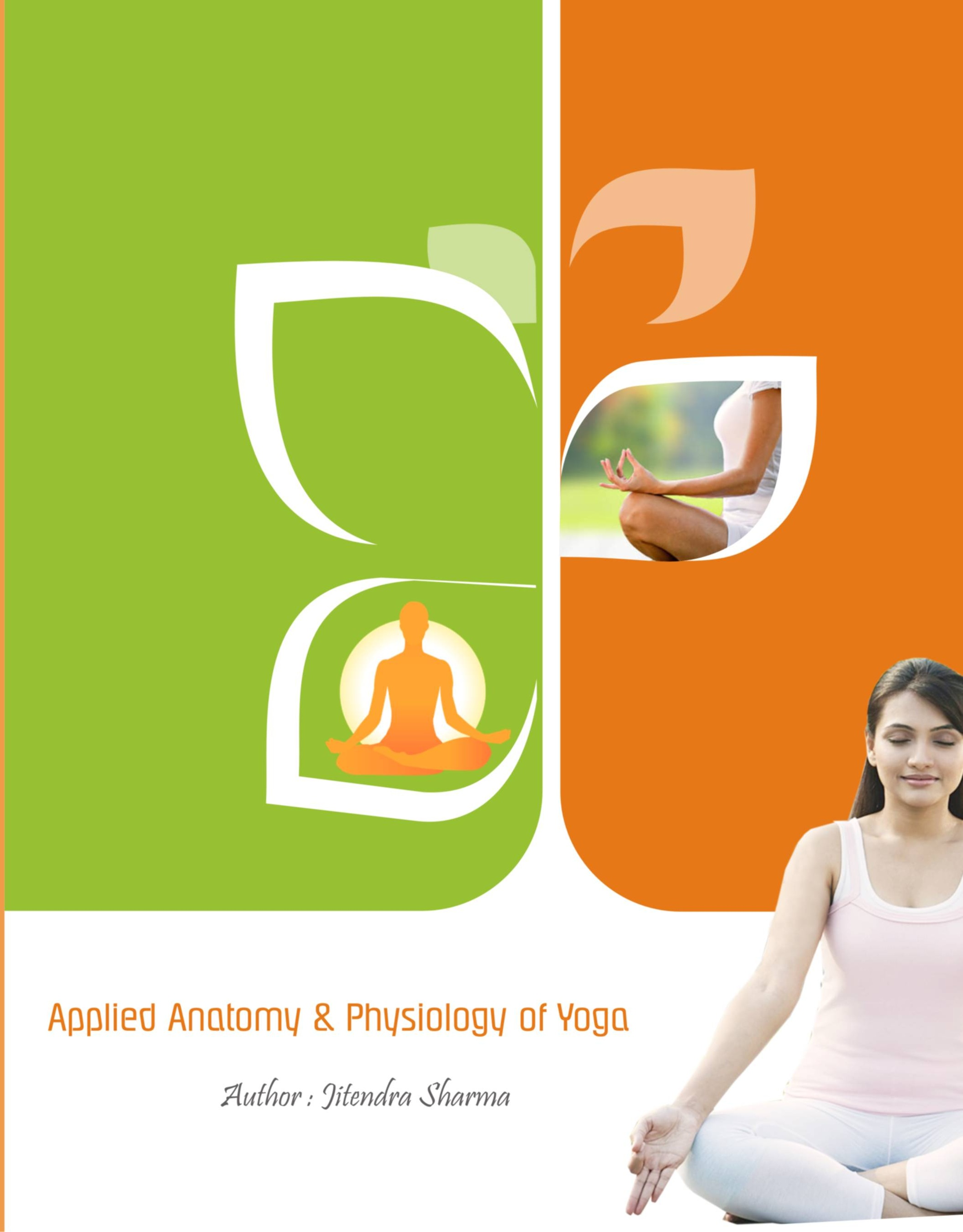 Applied Anatomy and Physiology of Yoga – Horizon Books