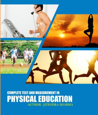 COMPLETE TEST AND MEASUREMENT IN PHYSICAL EDUCATION