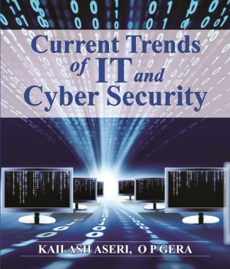 CURRENT TRENDS OF IT AND CYBER SECURITY